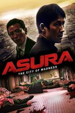 Nonton Movie Asura: The City of Madness (2016) Sub Indo
