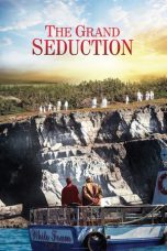 Nonton Movie The Grand Seduction (2013) Sub Indo