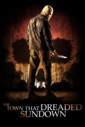 Nonton Online The Town That Dreaded Sundown (2014) Sub Indo