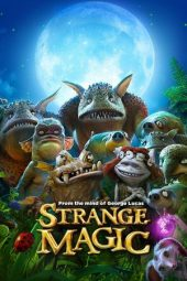 Nonton Online Strange Magic (2015) Sub Indo