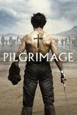 Nonton Movie Pilgrimage (2017) Sub Indo
