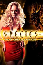 Nonton Movie Species The Awakening (2007) Sub Indo