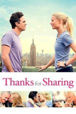 Nonton Movie Thanks for Sharing (2012) Sub Indo