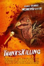 Nonton Movie ThanksKilling (2009) Sub Indo