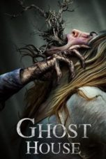 Nonton Movie Ghost House (2017) Sub Indo