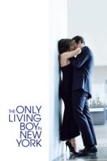 Nonton Movie The Only Living Boy in New York (2017) Sub Indo
