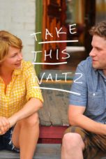 Nonton Movie Take This Waltz (2011) Sub Indo