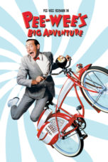 Nonton Movie Pee-wee's Big Adventure (1985) Sub Indo