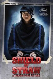 Nonton Online Shield of Straw (2013) Sub Indo