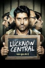 Nonton Movie Lucknow Central (2017) Sub Indo