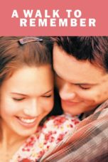 Nonton Movie A Walk to Remember (2002) Sub Indo