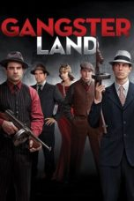 Nonton Movie Gangster Land (2017) Sub Indo