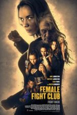 Nonton Movie Female Fight Squad (2016) Sub Indo