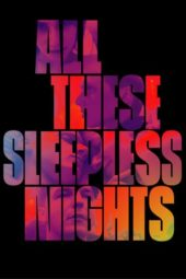 Nonton Online All These Sleepless Nights (2016) Sub Indo