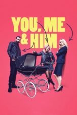 Nonton Online You Me and Him (2018) Sub Indo