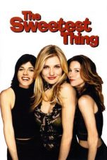 Nonton Movie The Sweetest Thing (2002) Sub Indo