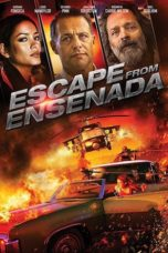 Nonton Movie Escape From Ensenada (2017) Sub Indo