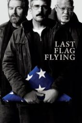 Nonton Online Last Flag Flying (2017) Sub Indo