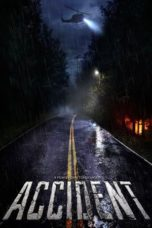 Nonton Movie Accident (2017) Sub Indo