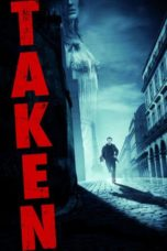 Nonton Movie Taken (2008) Sub Indo