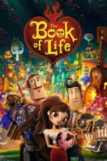 Nonton Movie The Book of Life (2014) Sub Indo