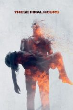 Nonton Movie These Final Hours (2013) Sub Indo