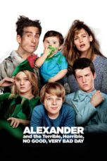 Nonton Movie Alexander and the Terrible, Horrible, No Good, Very Bad Day (2014) Sub Indo