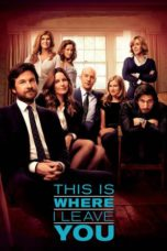 Nonton Movie This Is Where I Leave You (2014) Sub Indo