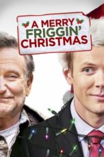 Nonton Movie A Merry Friggin' Christmas (2014) Sub Indo