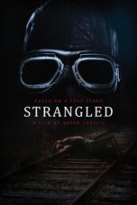 Nonton Movie Strangled (2016) Sub Indo