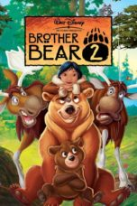Nonton Movie Brother Bear 2 (2006) Sub Indo