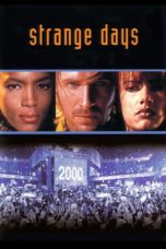 Nonton Movie Strange Days (1995) Sub Indo