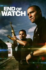 Nonton Movie End of Watch (2012) Sub Indo