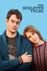 Nonton Movie The Skeleton Twins (2014) Sub Indo