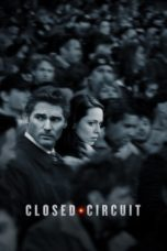 Nonton Movie Closed Circuit (2013) Sub Indo