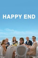 Nonton Movie Happy End (2017) Sub Indo