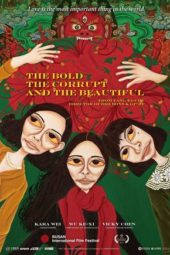 Nonton Online The Bold The Corrupt and the Beautiful (2017) Sub Indo