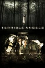 Nonton Movie Terrible Angels (2012) Sub Indo