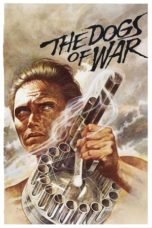Nonton Movie The Dogs of War (1980) Sub Indo