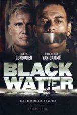 Nonton Movie Black Water (2018) Sub Indo