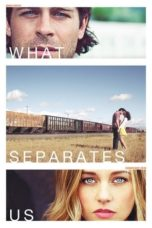 Nonton Movie What Separates Us (2017) Sub Indo