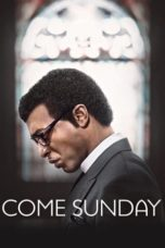 Nonton Movie Come Sunday (2018) Sub Indo