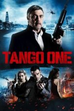 Nonton Movie Tango One (2018) Sub Indo