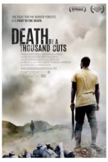 Nonton Movie Death by a Thousand Cuts (2012) Sub Indo