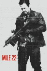 Nonton Movie Mile 22 (2018) Sub Indo