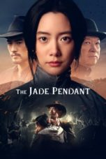 Nonton Movie The Jade Pendant (2017) Sub Indo