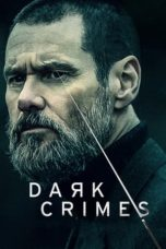 Nonton Movie Dark Crimes (2016) Sub Indo