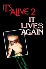 Nonton Movie It Lives Again (1978) Sub Indo