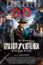 Nonton Movie Hong Kong Rescue (2018) Sub Indo