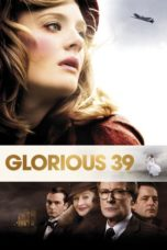 Nonton Movie Glorious 39 (2009) Sub Indo